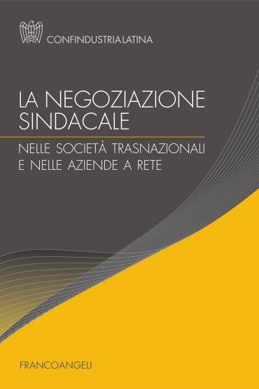 La negoziazione sindacale nelle società trasnazionali e nelle az