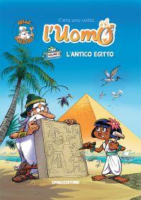 L'antico Egitto (C'era una volta l'uomo...) ePub