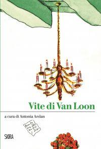 Vite di Van Loon ePub