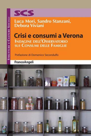 Crisi e consumi a Verona. Indagine dell'Osservatorio sui Consumi