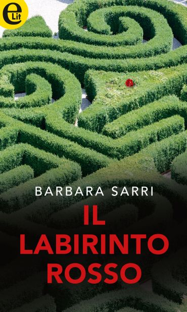 Il labirinto rosso (eLit) ePub