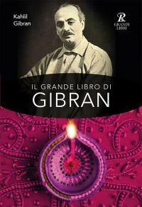 Il grande libro di Gibran ePub