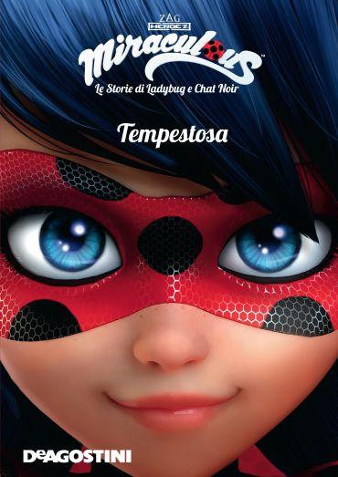 Tempestosa (Miraculous: le storie di Ladybug e Chat Noir) ePub