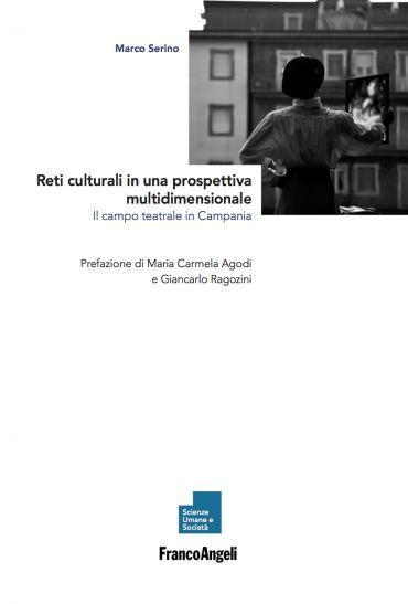 Reti culturali in una prospettiva multidimensionale