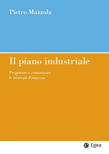 Il piano industriale
