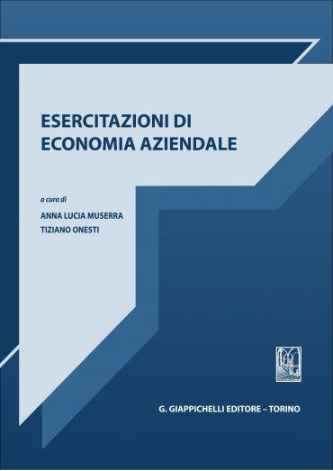Esercitazioni di Economia Aziendale