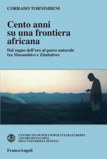 Cento anni su una frontiera africana