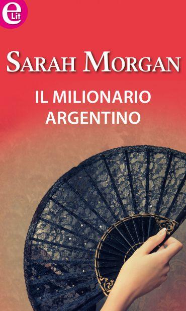 Il milionario argentino (eLit) ePub
