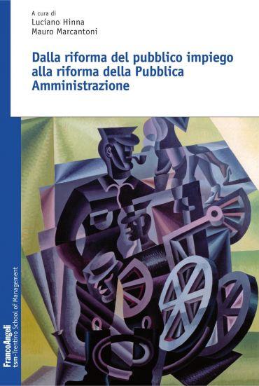 Dalla riforma del pubblico impiego alla riforma della Pubblica A