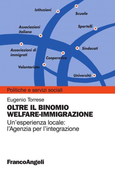 Oltre il binomio welfare-immigrazione. Un'esperienza locale: l'A