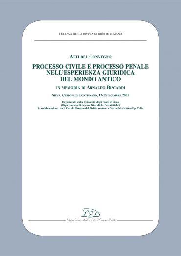 Atti del Convegno «Processo civile e processo penale nell'esperi