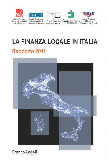 La finanza locale in Italia. Rapporto 2011