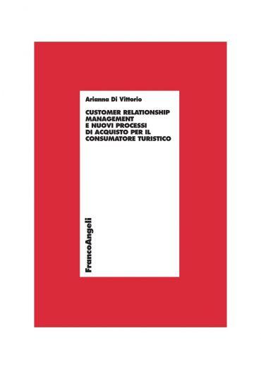 Customer relationship management e nuovi processi d'acquisto per