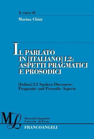 Il parlato in (italiano) L2. Aspetti pragmatici e prosodici