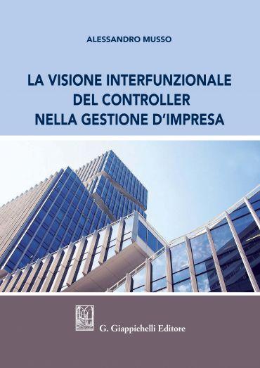 La visione interfunzionale del controller nella gestione d'impre