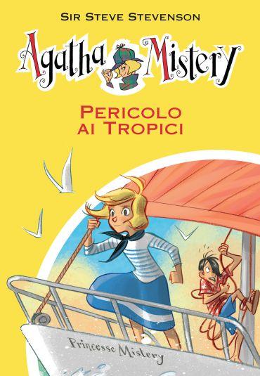 Pericolo ai tropici. Agatha Mistery. Vol. 26 ePub