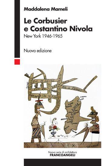 Le Corbusier e Costantino Nivola
