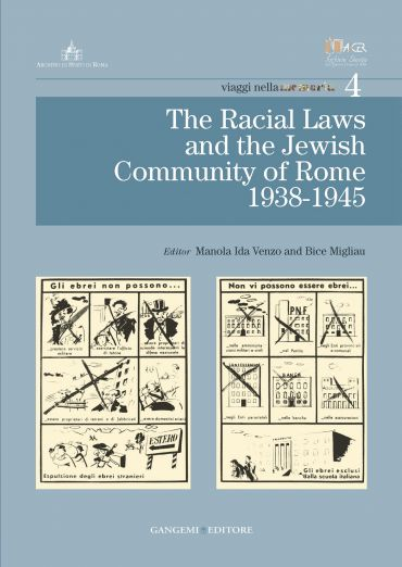 The Racial Laws and the Jewish Comunity of Rome (1938-1945)