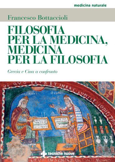Filosofia per la medicina, medicina per la filosofia ePub