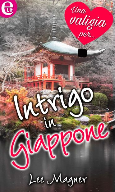 Intrigo in Giappone (eLit) ePub