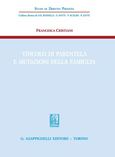 Vincolo di parentela e mutazioni della famiglia