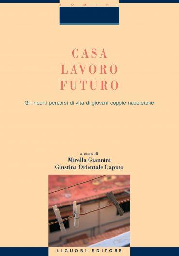 Casa, lavoro, futuro