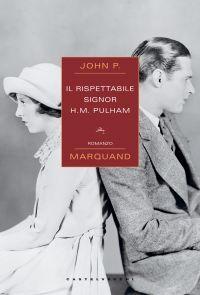 Il rispettabile signor H.M. Pulham ePub