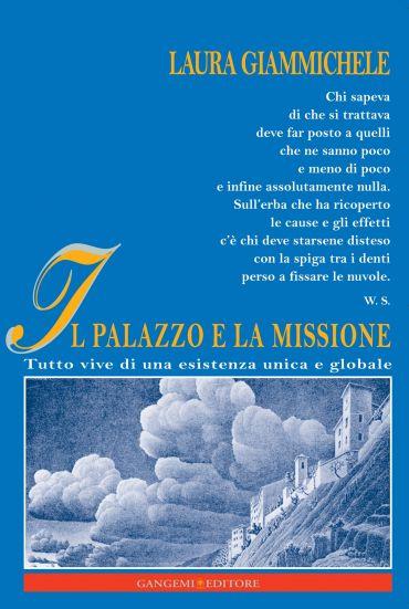 Il Palazzo e la missione