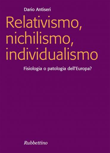 Relativismo, nichilismo, individualismo ePub