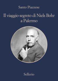 Il viaggio segreto di Niels Bohr a Palermo ePub