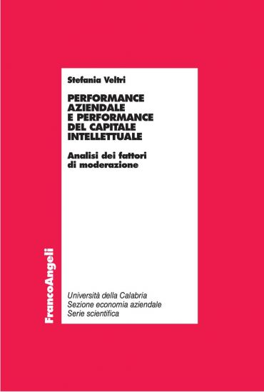 Performance aziendale e performance del capitale intellettuale.