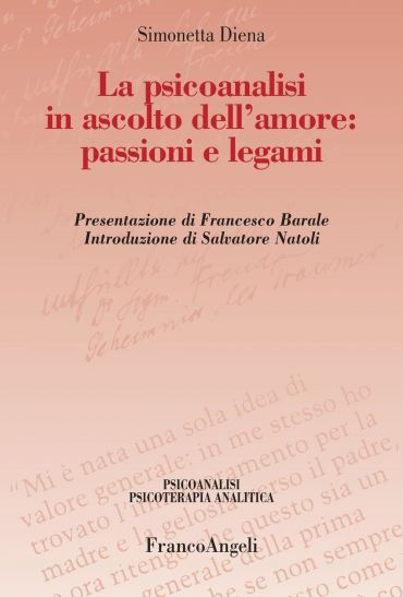 La psicoanalisi in ascolto dell'amore: passioni e legami