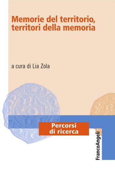 Memorie del territorio, territori della memoria