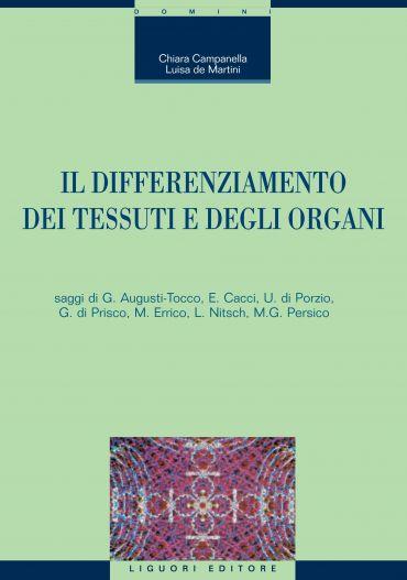 Il differenziamento dei tessuti e degli organi