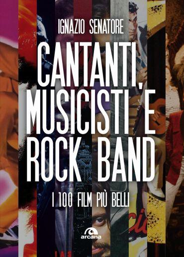 Cantanti, musicisti e rock band ePub