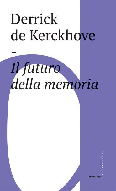 Il futuro della memoria ePub