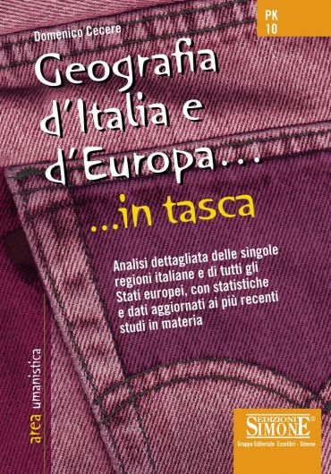 Geografia d'Italia e d'Europa... in tasca - Nozioni essenziali