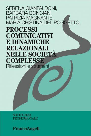 Processi comunicativi e dinamiche relazionali nelle società comp