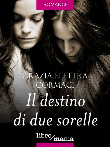 Il destino di due sorelle ePub