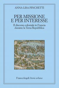 Per missione e per interesse