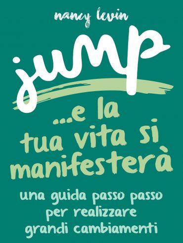 Jump - La tua Vita si manifesterà ePub