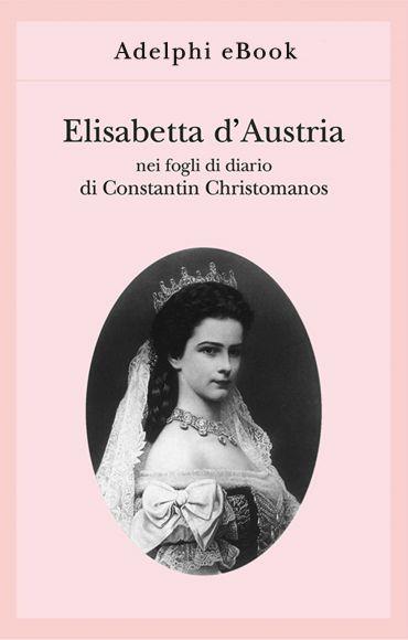 Elisabetta d'Austria ePub