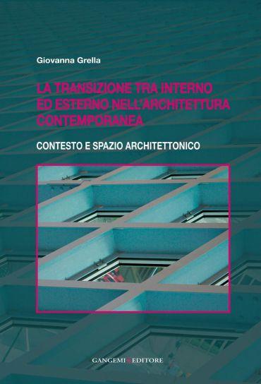 La transizione tra interno ed esterno nell'architettura contempo