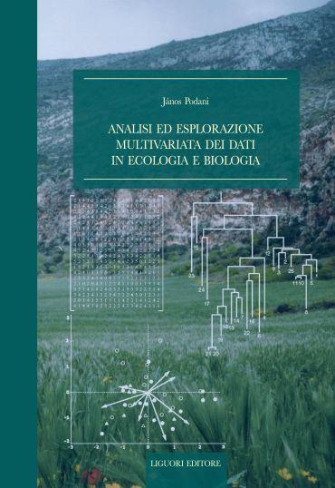 Analisi ed esplorazione multivariata dei dati in ecologia e biol