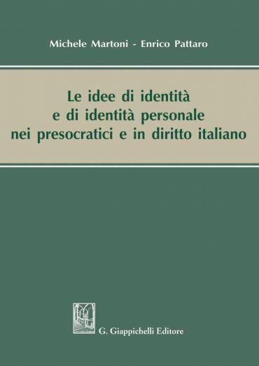 Le idee di identità e di identità personale nei presocratici e i