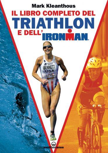 Il libro completo del triathlon e dell'Ironman ePub