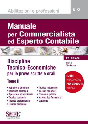 Manuale per Commercialista ed Esperto Contabile - Discipline tec