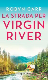 La strada per Virgin River ePub