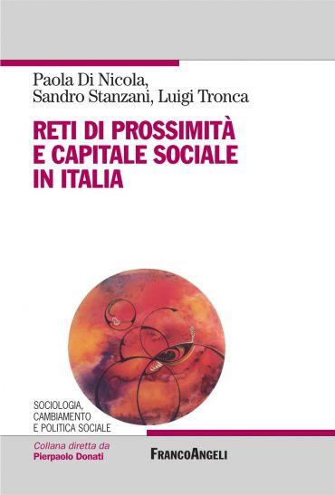 Reti di prossimità e capitale sociale in Italia