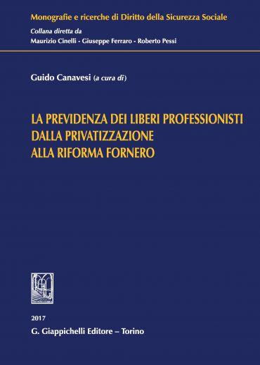 La previdenza dei liberi professionisti dalla privatizzazione al